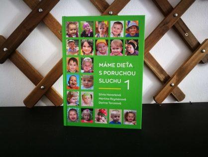 Vydali sme ďalší diel knihy Máme dieťa s poruchou sluchu